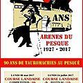 Orthez 2017 - 90 années d'arènes