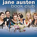 2013 - 55 : le club jane austen de karen joy fowler (livre + adaptation ciné)