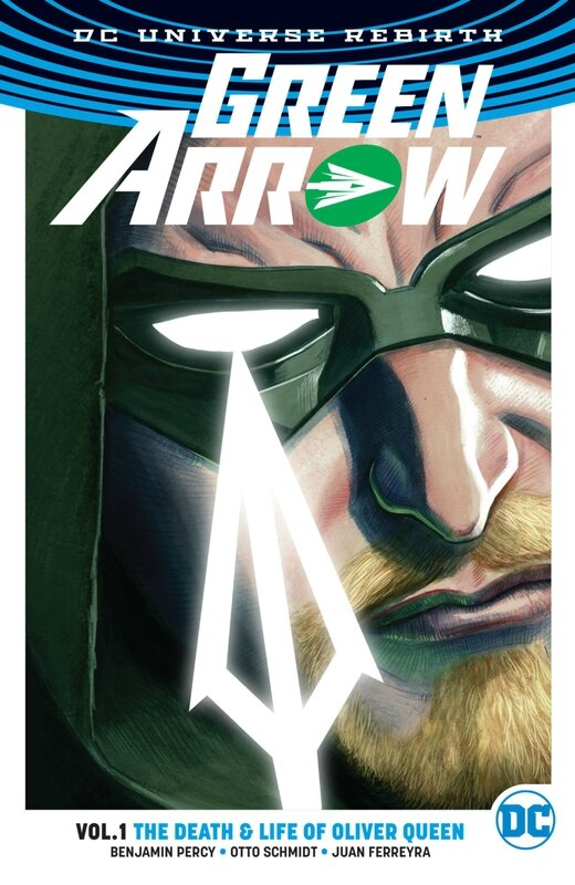 rebirth green arrow vol 01 the death and life of oliver queen TP