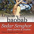 A l'ombre du baobab : Afrique poétique en concert