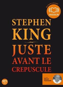 Juste avant le crépuscule de Stephen King