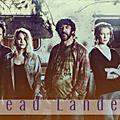 Saison 4 – épisode1: dead landes