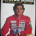 Ayrton Senna-piloter cest ma vie