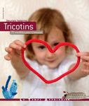 Tricotins 25 modles pour s'amuser