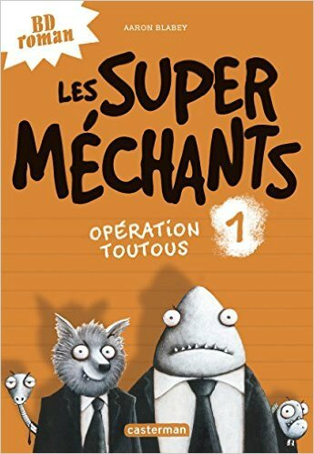 les super mechants