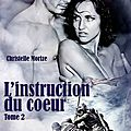 T2 : l'instruction du coeur - christelle morize