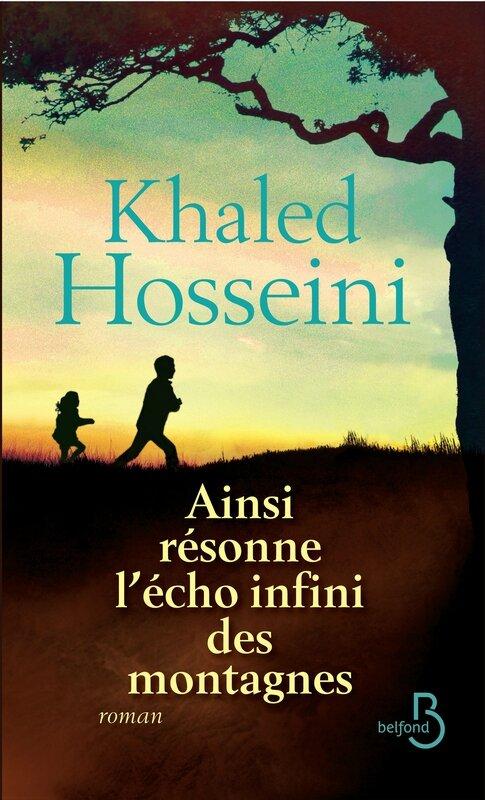 ainsi resonne l'écho infini des montagne Khaled Hosseini
