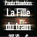 La fille du train, par paula hawkins
