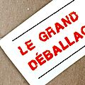 Le grand déballage ...