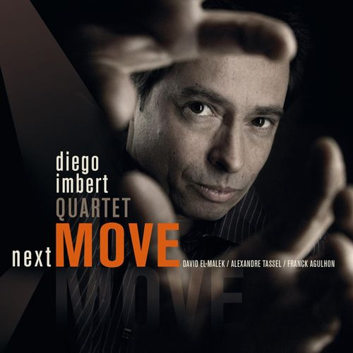 Diego Imbert Quartet - 2011 - Next Move (Such Production)