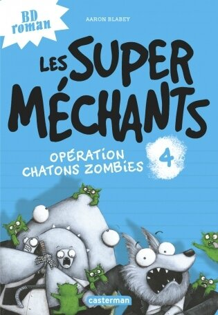 Les super méchants Operation chatons zombies