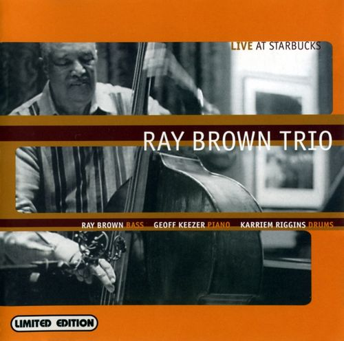 Ray Brown - 1999 - Live at Starbucks (Telarc)