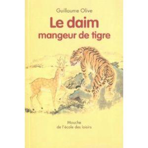 LE-DAIM-MANGEUR-DE-TIGRE-OLIVE-GUILLAUME-ZHIHONG-HE