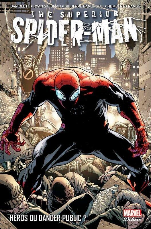marvel deluxe superior spiderman 01 héros ou danger public