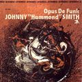 Johnny Hammond Smith - 1961 - Opus De Funk (Prestige)