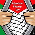 Agissons pendant le mois des prisonniers palestiniens!