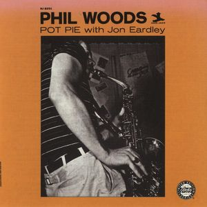 Phil_Woods___1954_55___Pot_Pie_with_Jon_Eardley__New_jazz_