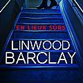 Concours lindwood barclay/ quais du polar : 5 romans en lieux surs à gagner !!
