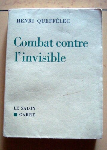 Combat contre l'invisible