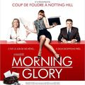 [cinéma] morning glory