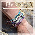 et si on en mettait plein...des bracelets. diy