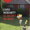 Le secret du mari, liane moriarty