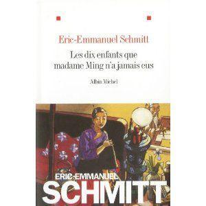 Les 10 enfants que madame Ming n'a jamais eus EE Schmitt Lectures de Liliba