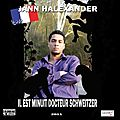 'il est minuit docteur schweitzer' : single (covers) jann halexander