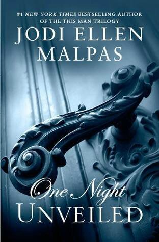 Unveiled (One Night #3) by Jodi Ellen Malpas