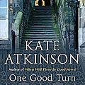One good turn, a jolly murder mystery, kate atkinson
