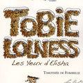 Tobie lolness, tome 2: les yeux d'elisha, écrit par timothée de fombelle