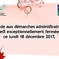 Fermeture exceptionnelle de l'aide aux démarches administrative le 18 décembre 2017