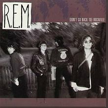 220px-R_E_M__-_(Don't_Go_Back_to)_Rockville
