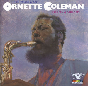 Ornette_Coleman___1967___The_Music_of_Ornette_Coleman__Forms___Sounds__Bluebird_