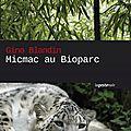 Micmac au bioparc : enquête policière au zoo de doué-la-fontaine (49)