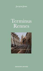 Jacques Josse - Terminus Rennes