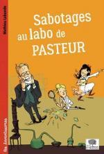 Sabotages au labo de Pasteur couv