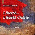 Liberté... liberté chérie, de marcel lourel