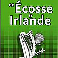 Mahé patrick / balades en écosse & irlande.