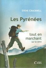 Les Pyrénées, tout en marchant sur le GR10 Steeve Cracknell