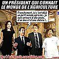 Sarkozy, un homme qui connait si bien le monde agricole...