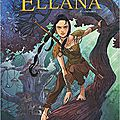 Ellana, tome 1 (bande-dessinée)