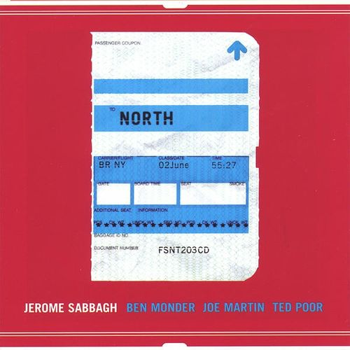 Jerome Sabbagh - 2004 - North (Fresh Sound New Talent)