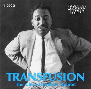 Chico_Hamilton_Quintet___1962___Transfusion__Studio_West_