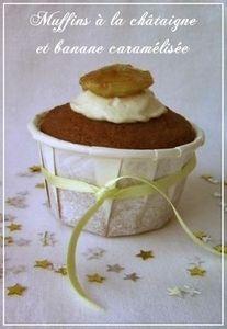 Muffins___la_ch_taigne_et_banane_caram_lis_e_Nothing_but_me
