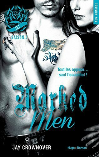 Marked Men Tome 2 : Jet de Jay Crownover