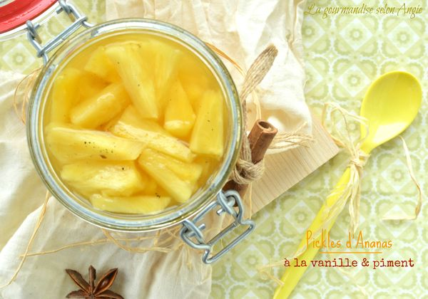 pickles ananas piment épices vanille conserve 1