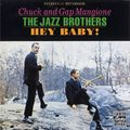 Chuck and Gap Mangione - 1961 - Hey Baby! (Riverside)