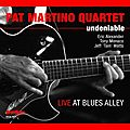 Pat Martino Quartet - 2012 - Undeniable (HighNote)