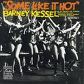 Barney Kessel - 1959 - Some Like It Hot (Contemporary)